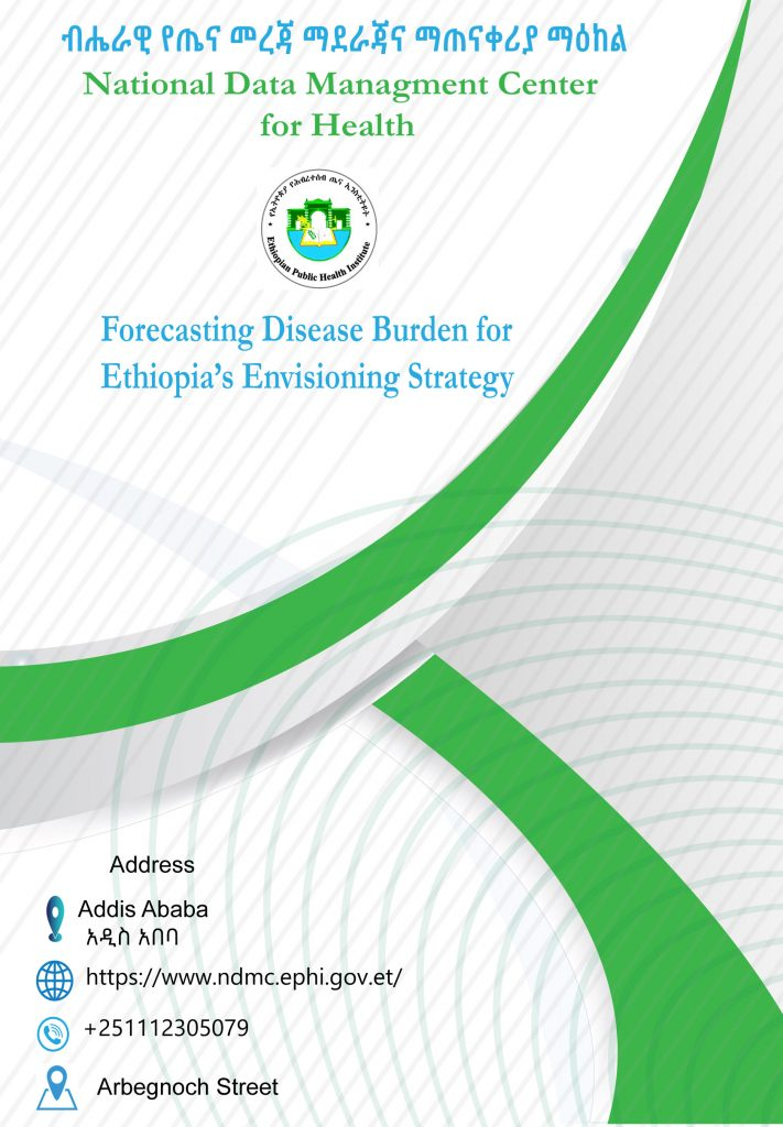 Forecasting Disease Burden for Ethiopia's Envisioning Strategy